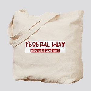 Federal Way (been there) Tote Bag