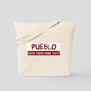 Pueblo (been there) Tote Bag