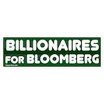 Billionaires for Bloomberg bumper sticker