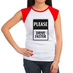 Please Drive Faster Women's Cap Sleeve T-Shirt