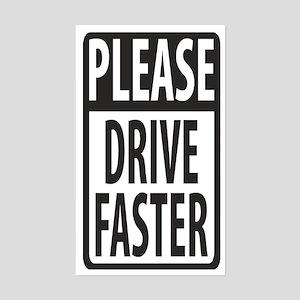 Please Drive Faster Rectangle Sticker