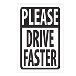 Please Drive Faster Postcards (Package of 8)