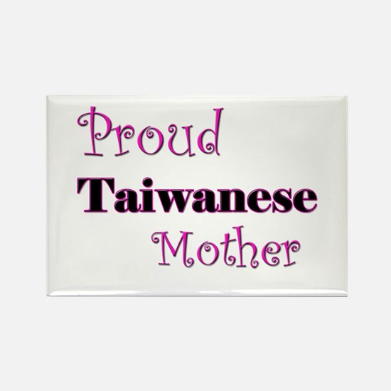 Proud Taiwanese Mother Rectangle Magnet
