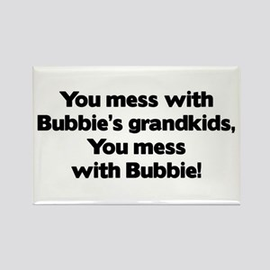 Don't Mess with Bubbie's Grandkids! Rectangle Magn