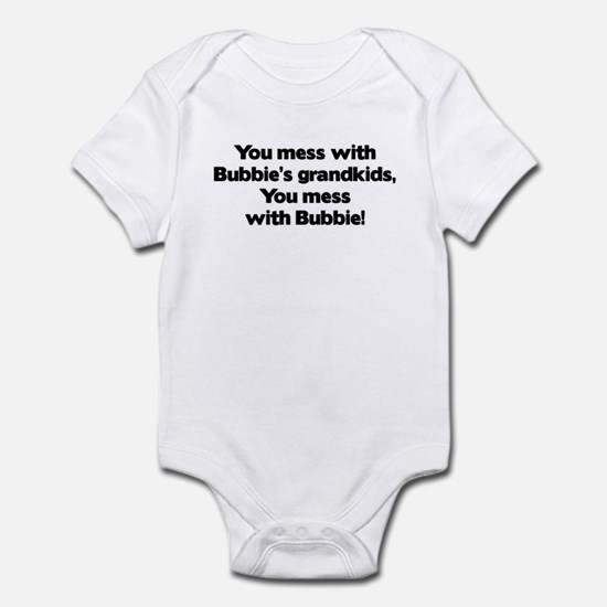 Don't Mess with Bubbie's Grandkids! Baby Onesie