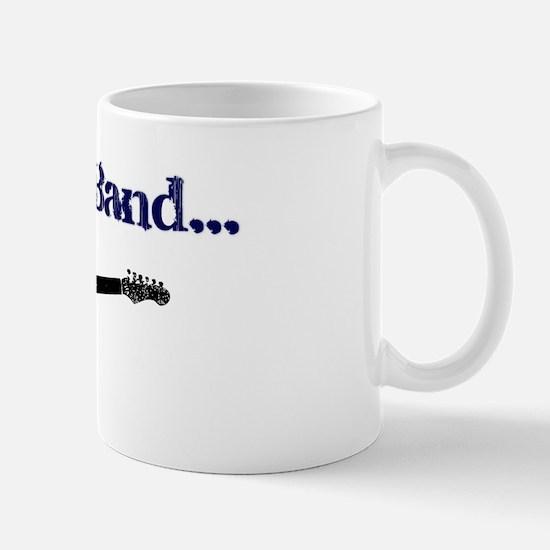 I'm in a Band Mug