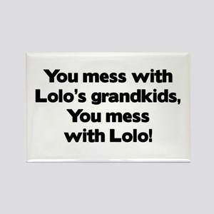 Don't Mess with Lolo's Grandkids! Rectangle Magnet