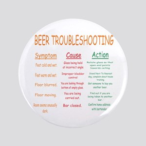 "Beer Troubleshooting 3.5"" Button"