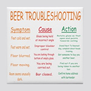 Beer Troubleshooting Tile Coaster