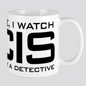 I Watch NCIS I'm Basically A Det 11 oz Ceramic Mug