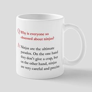 Obsessed about ninjas Mug
