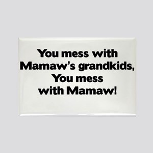 Don't Mess with Mamaw's Grandkids! Rectangle Magne