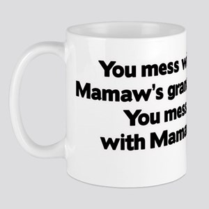 Don't Mess with Mamaw's Grandkids! Mug