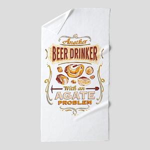 Another Beer Drinker Agate Beach Towel