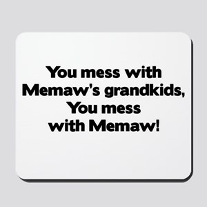 Don't Mess with Memaw's Grandkids! Mousepad