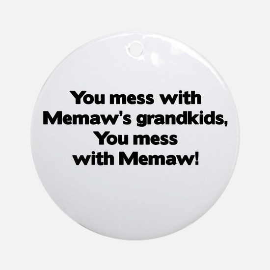 Don't Mess with Memaw's Grandkids! Ornament (Round