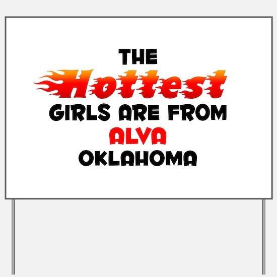 Hot Girls: Alva, OK Yard Sign