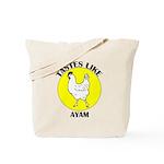 Tastes Like Ayam Tote Bag