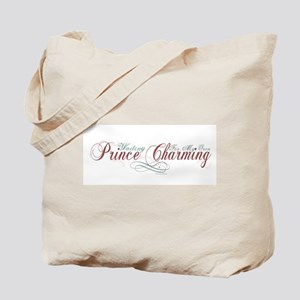 Waiting For My Own Prince Charming Tote Bag