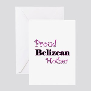 Proud Belizean Mother Greeting Card