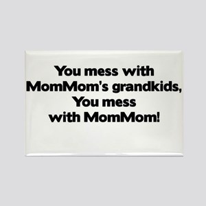 Don't Mess with Mom Mom's Grandkids! Rectangle Mag