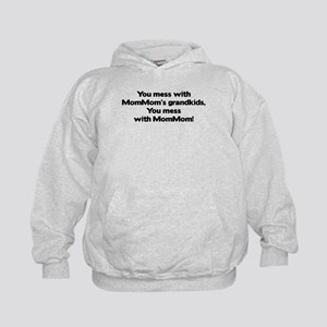 Don't Mess with Mom Mom's Grandkids! Kids Hoodie
