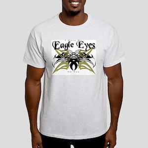 I Have My Eagle Eyes On You Light T-Shirt