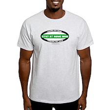 Stay at Home Mom Ash Grey T-Shirt
