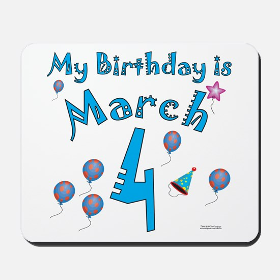 March 4th Birthday Mousepad
