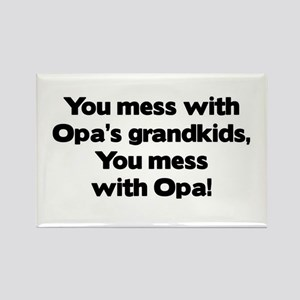 Don't Mess with Opa's Grandkids! Rectangle Magnet