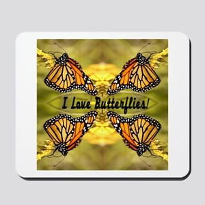 I Love Butterflies Mousepad