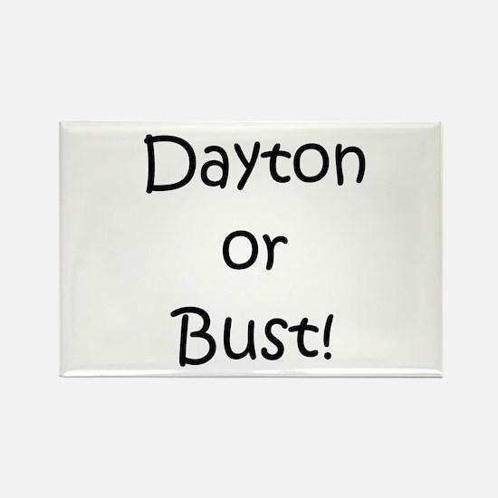 Dayton or Bust! Rectangle Magnet
