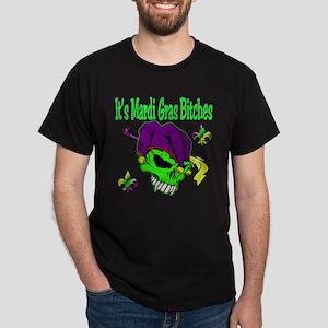 It's Mardi Gras Bitches Dark T-Shirt