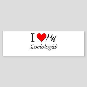 I Heart My Sociologist Bumper Sticker