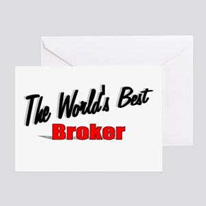 """""""The World's Best Broker"""" Greeting Card"""