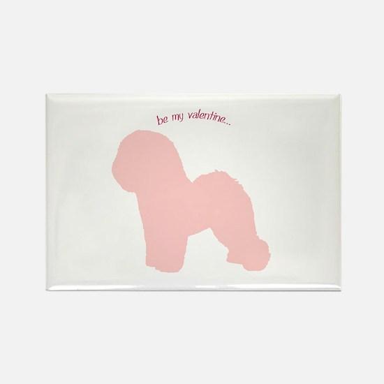 Bichon Frise... Be My Valentine Rectangle Magnet