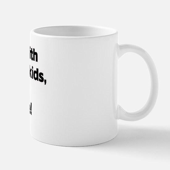 Don't Mess with Zadie's Grandkids! Mug