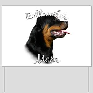 Rottweiler Mom Yard Sign