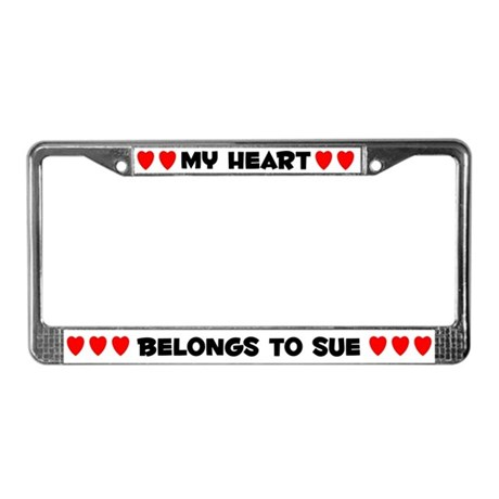 My Heart: Sue (#004) License Plate Frame