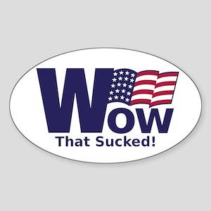 Bush WOW! Oval Sticker