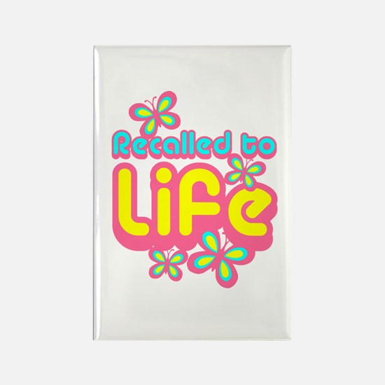 Recalled to Life Rectangle Magnet