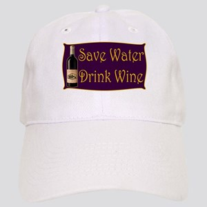 Save Water Drink Wine Cap