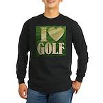 I Love Golf Long Sleeve Dark T-Shirt