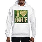 I Love Golf Hooded Sweatshirt
