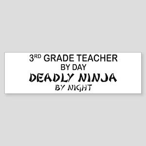 3rd Grade Teacher Deadly Ninja Bumper Sticker