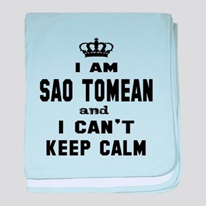 I am Sao Tomean and I can't keep calm baby blanket