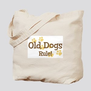Old Dogs Rule Tote Bag