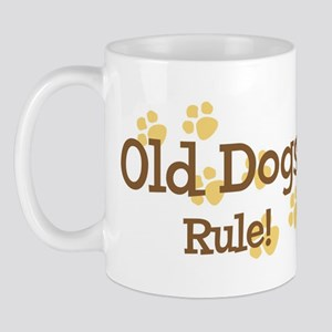 Old Dogs Rule Mug