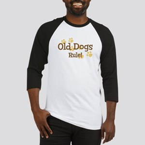 Old Dogs Rule Baseball Jersey