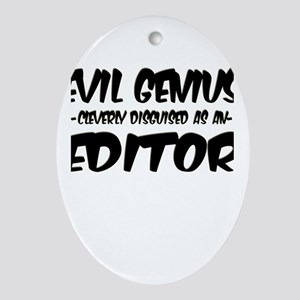 """""""Evil Genius cleverly disguised as an Editor"""" Orna"""